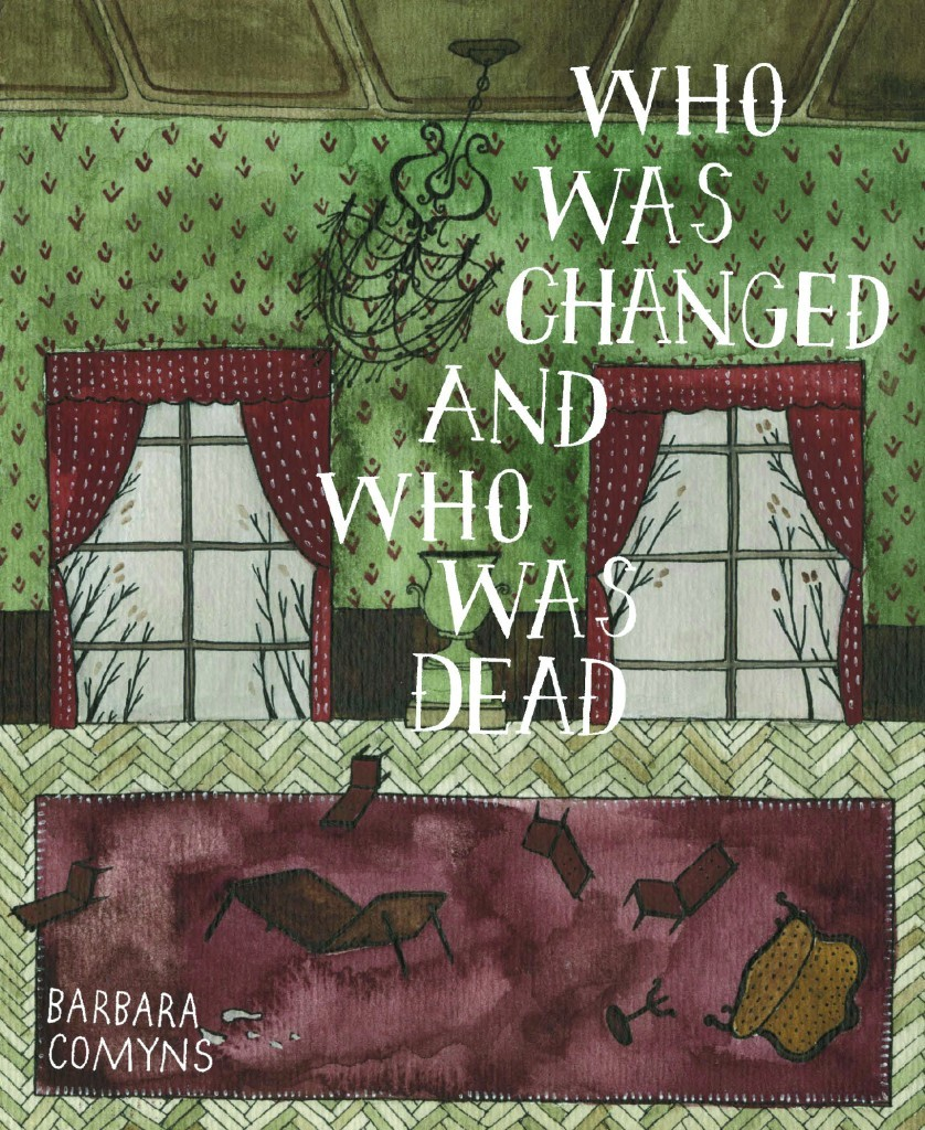 Who-Was-Changed-and-Who-Was-Dead-Barbara-Comyns-838x1024