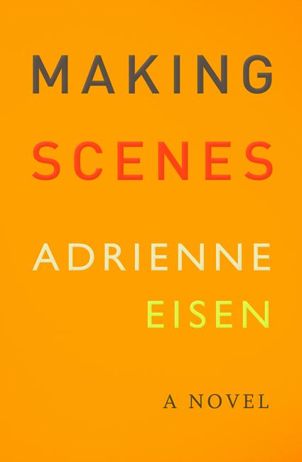 making-scenes-adrienne-eisene