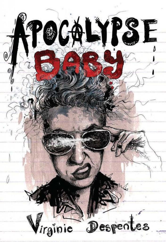 Apocalypse-Baby-Virginie-Despentes--704x1024