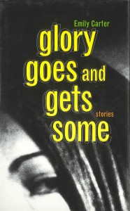 Glory-Goes-and-Gets-Some-Emily-Carter-186x300