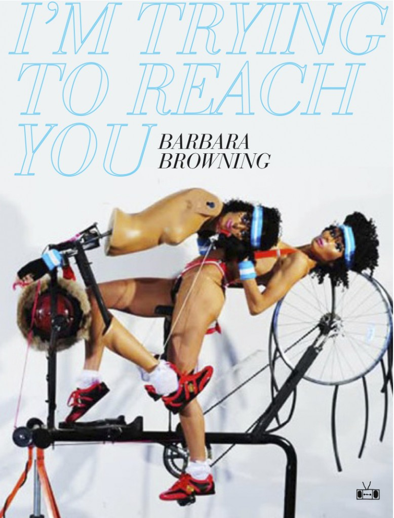 I'm-Trying-to-Reach-You-Barbara-Browning-778x1024