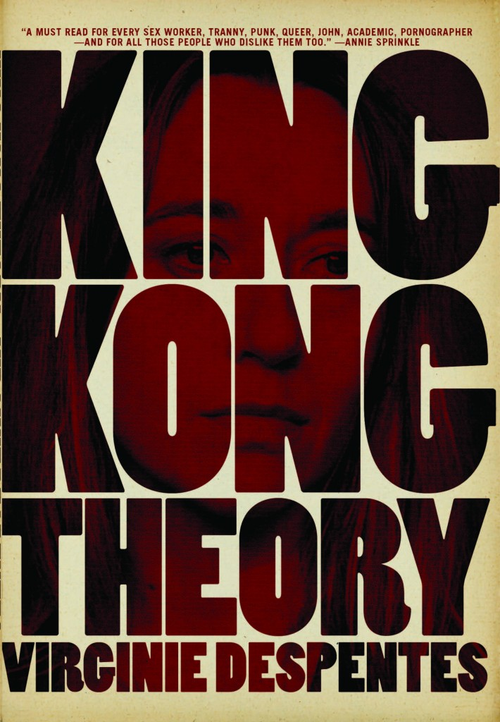 King-Kong-Theory-Virginie-Despentes--710x1024