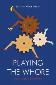 Playing-the-Whore-Melissa-Gira-Grant--198x300