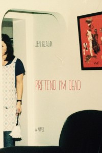 jen-beagin-pretend-im-dead1-200x300